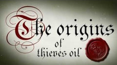 The origins of thieves oil