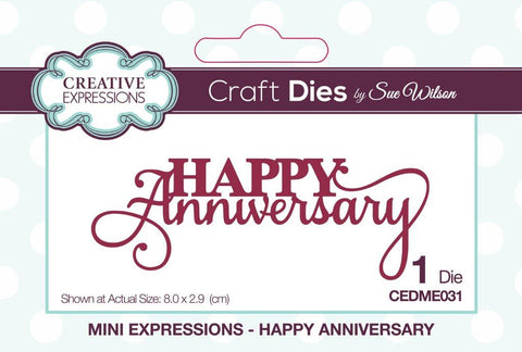 CREATIVE EXPRESSIONS Craft Dies | Mini Expressions - Happy Anniversary