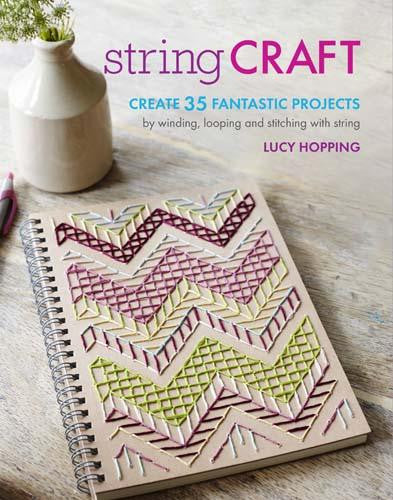 String_Craft_Lucy_Hopping_Art_Craft_Hobbies_Book_Hardie_Grant_Fashion_Gift_Fabric_Stitch_Piece_Loop_Noosa_Heads_Australia