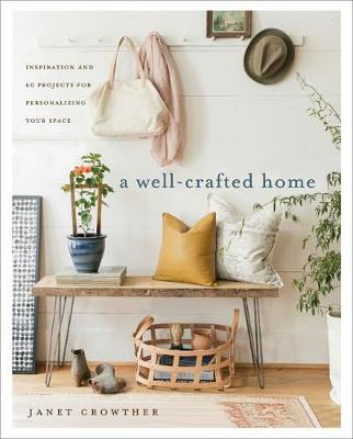 A Well-Crafted Home | Janet Crowther | Hardie Grant | Stitch Piece Loop | Shop In Store + Online | Fashion Home Gift Baby + Modern Craft Supplies | Noosa Heads | Sunshine Coast | Australia