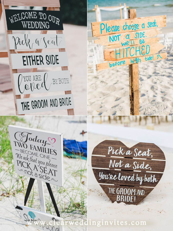 Aisle Guest Seating Pick a Seat Not a Side Beach Wedding Sign