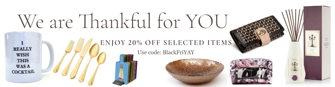 We are thankful for you, Enjoy 20% Off selected items
