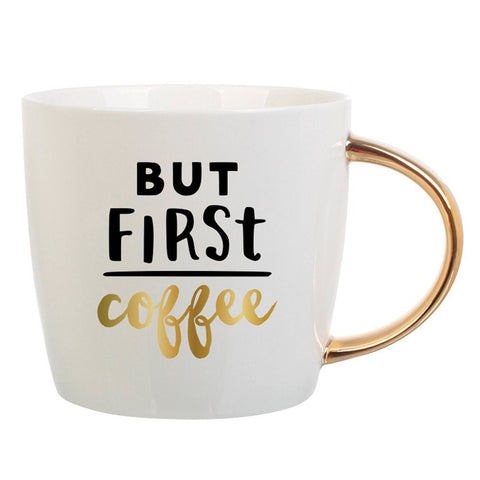 """But First Coffee"" Coffee Mug with Gold Handle  - Wilson Street - Slant Collection"