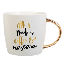 """All I Need is Coffee & Mascara"" Coffee Mug with Gold Handle  - Wilson Street - Slant Collection"