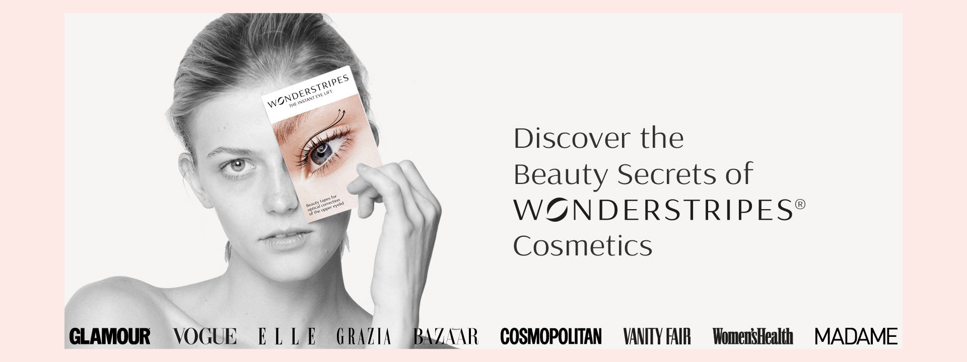 Discover the Beauty Secrets by WONDERSTRIPES Cosmetics
