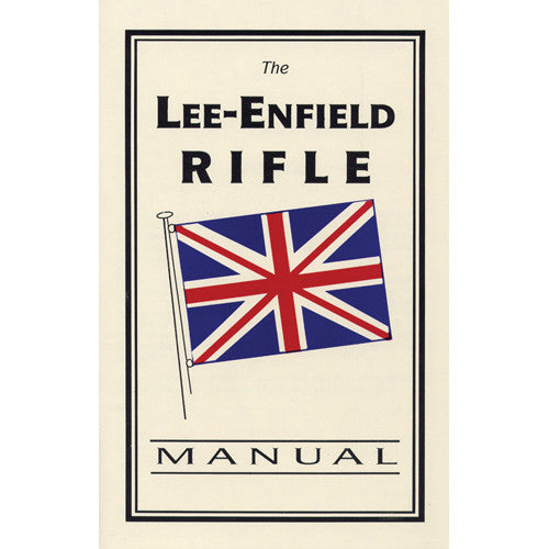 LeeEnfield Rifle Manual