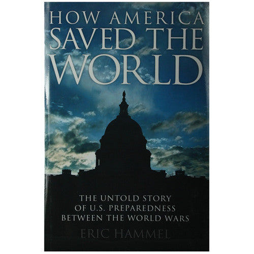 How America Saved the World
