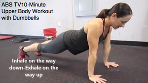 ABS TV 10-Minute Upper Body Workout with Dumbbells