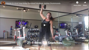 Dumbbell Snatches & Burpees 21-15-9 Workout