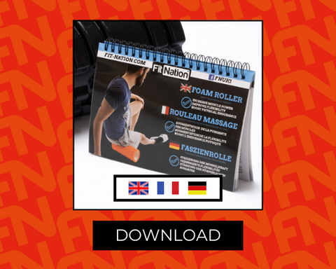 download our foam roller exercise booklet in English, French, and German