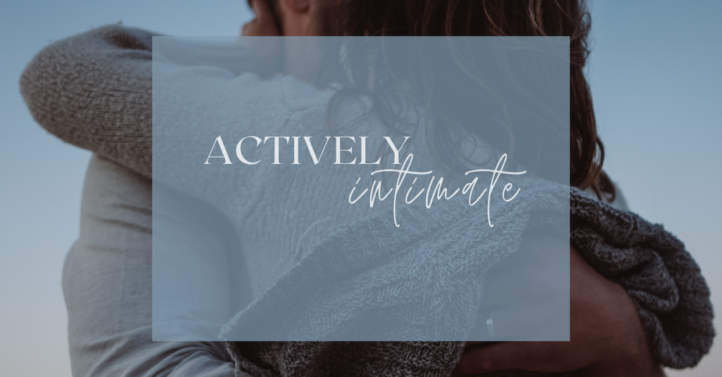 Actively Intimate: A Private Group for Women