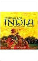 Festivals of India: Some Known, Some Unknown