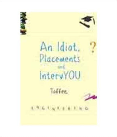 An Idiot, Placements And IntervYou