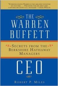 warren buffett ceo, the: secrets from the berkshire hathaway managers