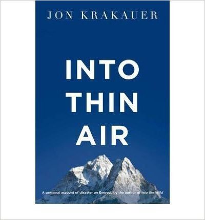 Into Thin Air A Personal Account of the Everest Disaster by Krakauer, Jon ( Author ) ON Jul-01-2011, Paperback