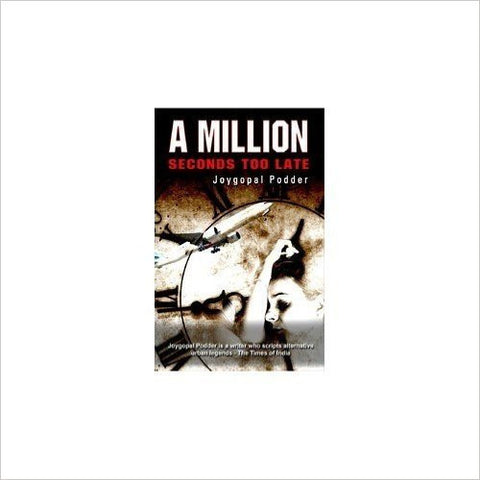 A Million: Seconds Too Late