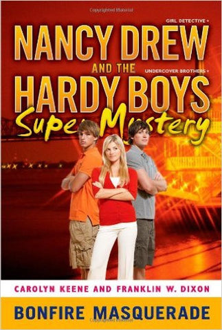 Bonfire Masquerade (Nancy Drew/Hardy Boys)