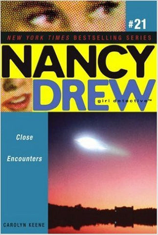 Close Encounters (Nancy Drew: All New Girl Detective #21)