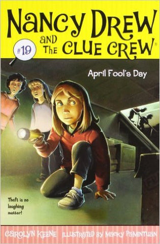 April Fools Day (Nancy Drew and the Clue Crew #19)