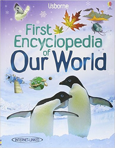 First Encyclopedian of Our World (Usborne First Encyclopaedias)