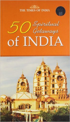 50 Spiritual Gateways of India