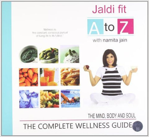 Jaldi Fit A to Z: The Complete Wellness Guide