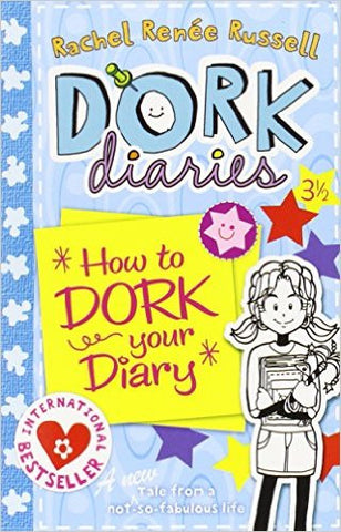 How to Dork Your Diary (Dork Diaries)