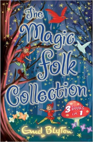 The Magic Folk Collection: 3 books in 1