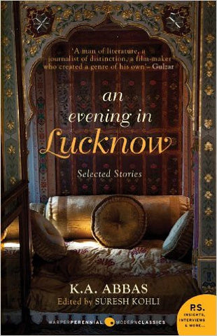 An Evening in Lucknow: Selected Stories