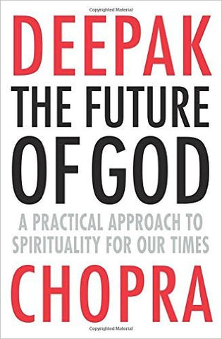 The Future of God: A Practical Approach to Spirituality for Our Times