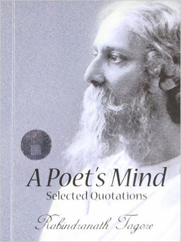 A Poets Mind: Selected Quotations