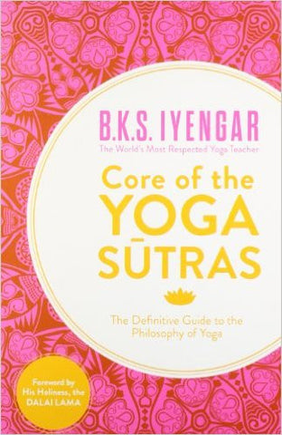 One of the most-loved and revered teachers of yoga, b k s iyengar has many titles on the art of yoga to his credit though his other book, light on the yoga sutras of patanjali, has also dealt with yoga in great detail, core of the yoga sutra: the definitive guide to the philosophy of yoga is more about the core philosophy in yoga, which comes from the yoga sutras of patanjali itselfthe yoga sutras of patanjali are a set of 196 adages and principles on which the art is based these aphorisms constitute the foundational text of yoga each aphorism mentioned has also been explained in detail, having been translated clearly for the modern reader iyengar has also interlinked each sutracore of the yoga sutra: the definitive guide to the philosophy of yoga was published by element in 2012 this 2013 edition is available as a paperback key features: the book contains a foreword from his holiness...