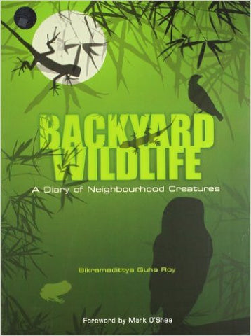 Backyard Wildlife: Diary of Neighbourhood Creatures
