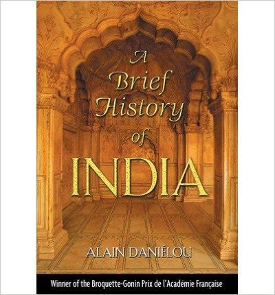 A Brief History of India: Translated from the French