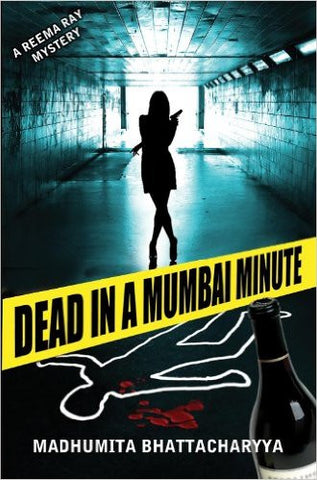 Dead in a Mumbai Minute (Reema Ray)