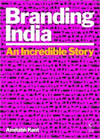 Branding India: An Incredible Story