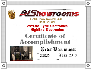 Gold Show Award for Best Sound at the Los Angeles Audio Show for Voxativ and Lyric Audio