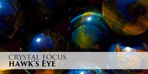Crystal Focus - Hawks Eye