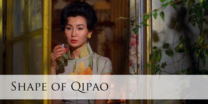 Shape of Qipao