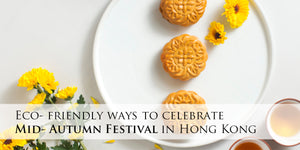 Eco friendly ways to celebrate Mid Autumn Festival