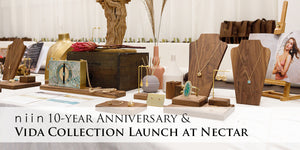 niin 10-Year Anniversary & Vida Collection Launch at Nectar