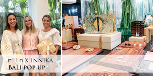 niin x Innika Choo Bali Pop Up