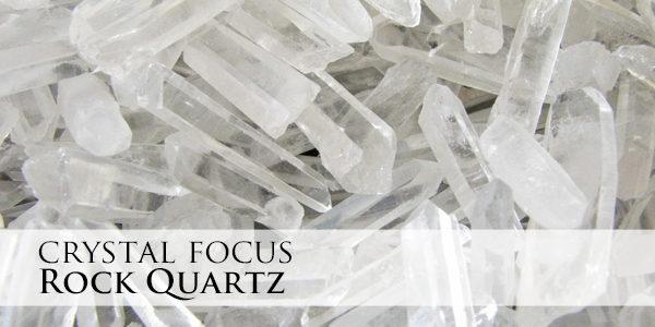 Crystal Focus - Rock Quartz