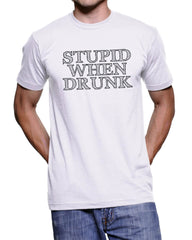 Stupid When Drunk