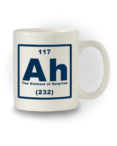 Science 'Ah - The Element of Surprise' Mug