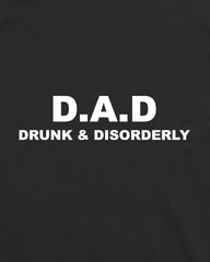 Dad Drunk And Disorderly