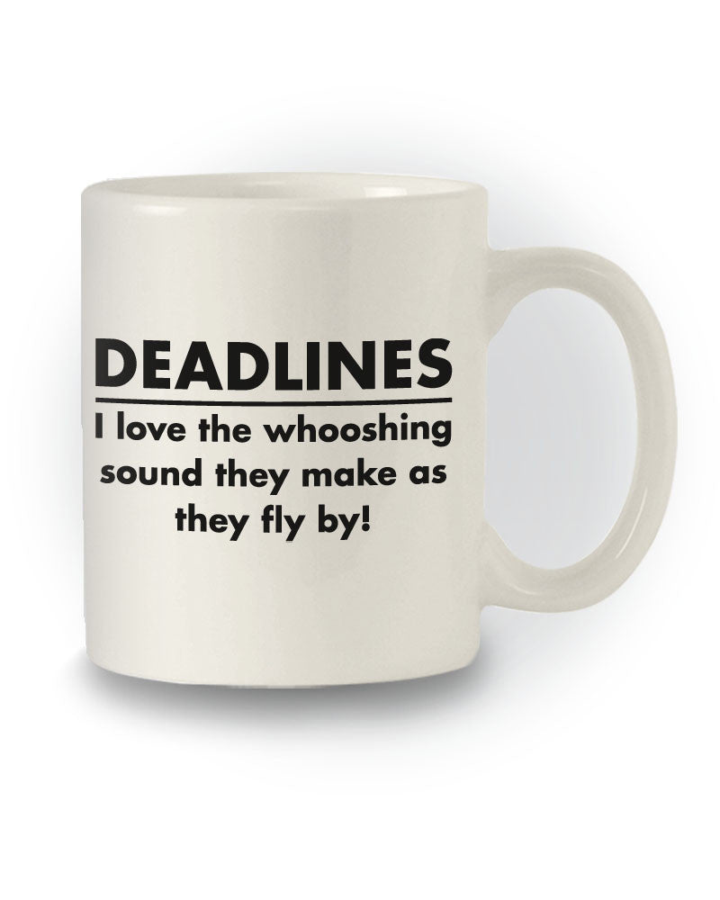 Deadlines' Great Gift Work Mug
