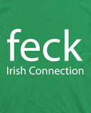 Feck The Irish Connection
