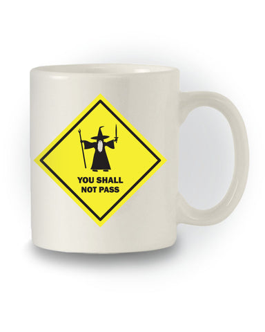 Gandalf You Shall Not Pass' Lord of the Rings Inspired Mug
