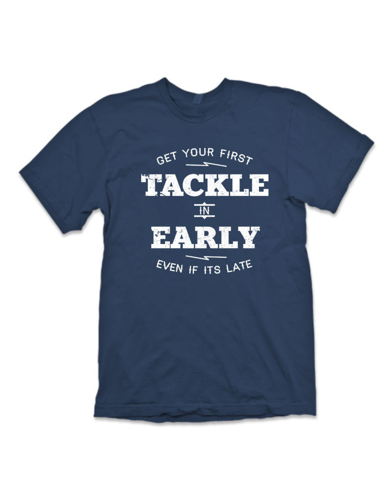 Get Your First Tackle In Early